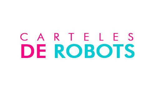 Carteles de Robots