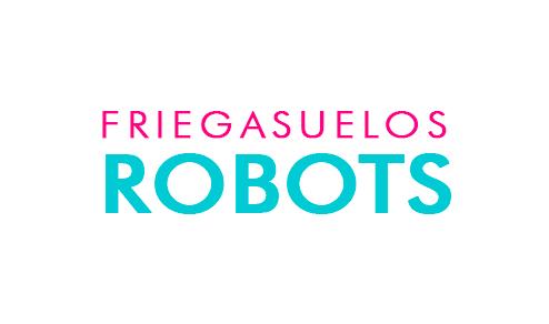 Robots Friegasuelos